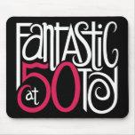 Fantastic at 50 White Mousepad