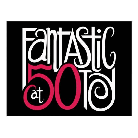 Fantastic at 50 White Postcard