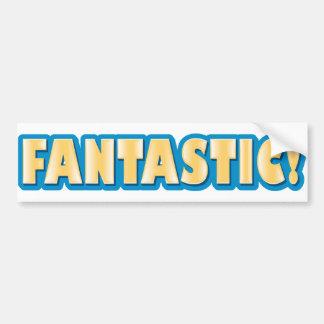 Fantastic! Car Bumper Sticker