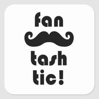 Fantastic 'Fan-Tash-Tic' Moustache Mug Square Sticker