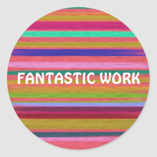Fantastic Work rainbow teaching Classic Round Sticker