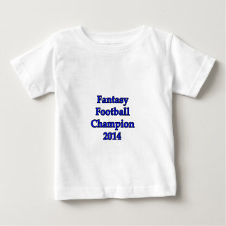 Fantasy Football Champion 2014 Baby T-Shirt