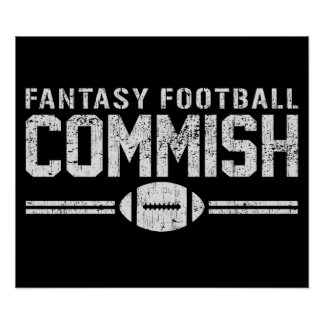 Fantasy Football Commish Poster
