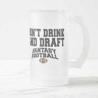 Fantasy Football - Don t Drink and Draft Coffee Mugs
