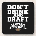 Fantasy Football Dont Drink and Draft Coasters