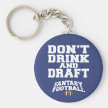 Fantasy Football Don't Drink and Draft - Navy Blue Basic Round Button Keychain
