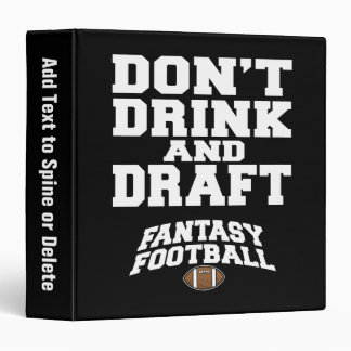 Fantasy Football Don't Drink and Draft - Navy Blue Binder