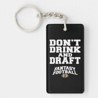 Fantasy Football Don't Drink and Draft - Navy Blue Keychain