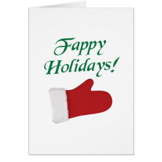 Fappy Holidays Christmas Glove Greeting Card