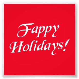 Fappy Holidays Christmas Photo Print