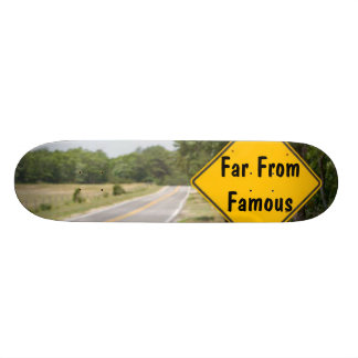 Far From Famous Road Sign Deck