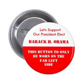 FAR LEFT SUPPORT PINBACK BUTTON