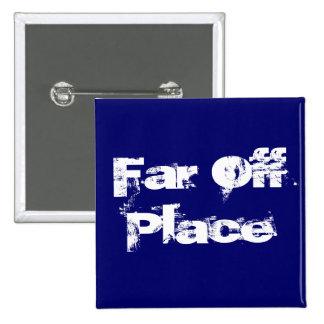 Far Off Place Button