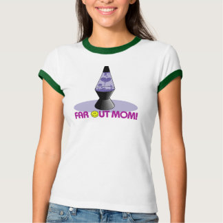 Far Out Mom Mothers Day Gifts T-Shirt