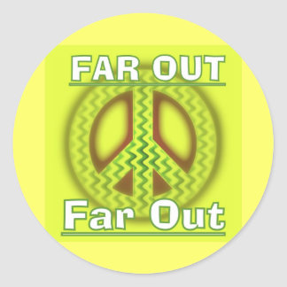 far out Peace Classic Round Sticker