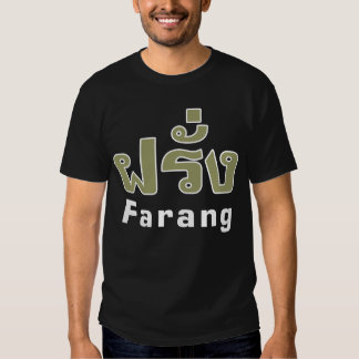 Farang ♦ Foreigner in Thai Language Script ♦ Shirt