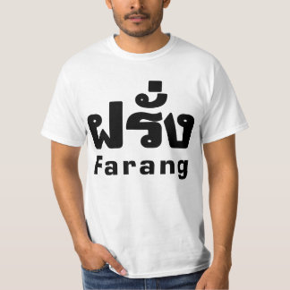 Farang ♦ Foreigner in Thai Language Script ♦ T Shirt