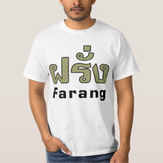 Farang ♦ Foreigner in Thai Language Script ♦ T-Shirt