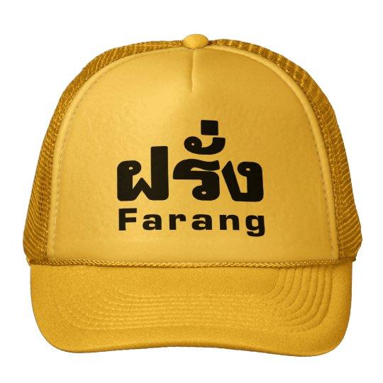 Farang ♦ Foreigner in Thai Language Script ♦ Trucker Hat