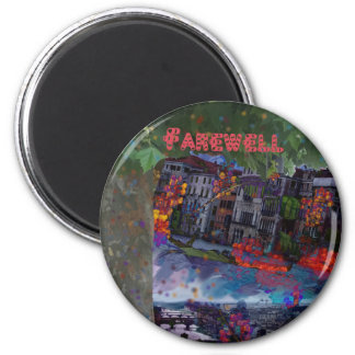 Farewell 2 Inch Round Magnet
