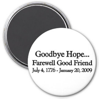 Farewell to hop 3 inch round magnet
