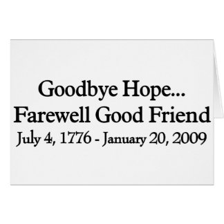 Farewell to Hope Greeting Card