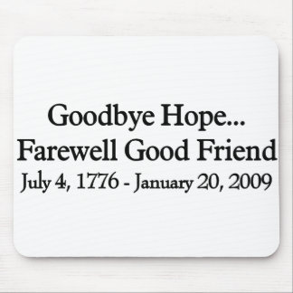 Farewell to Hope Mouse Pads