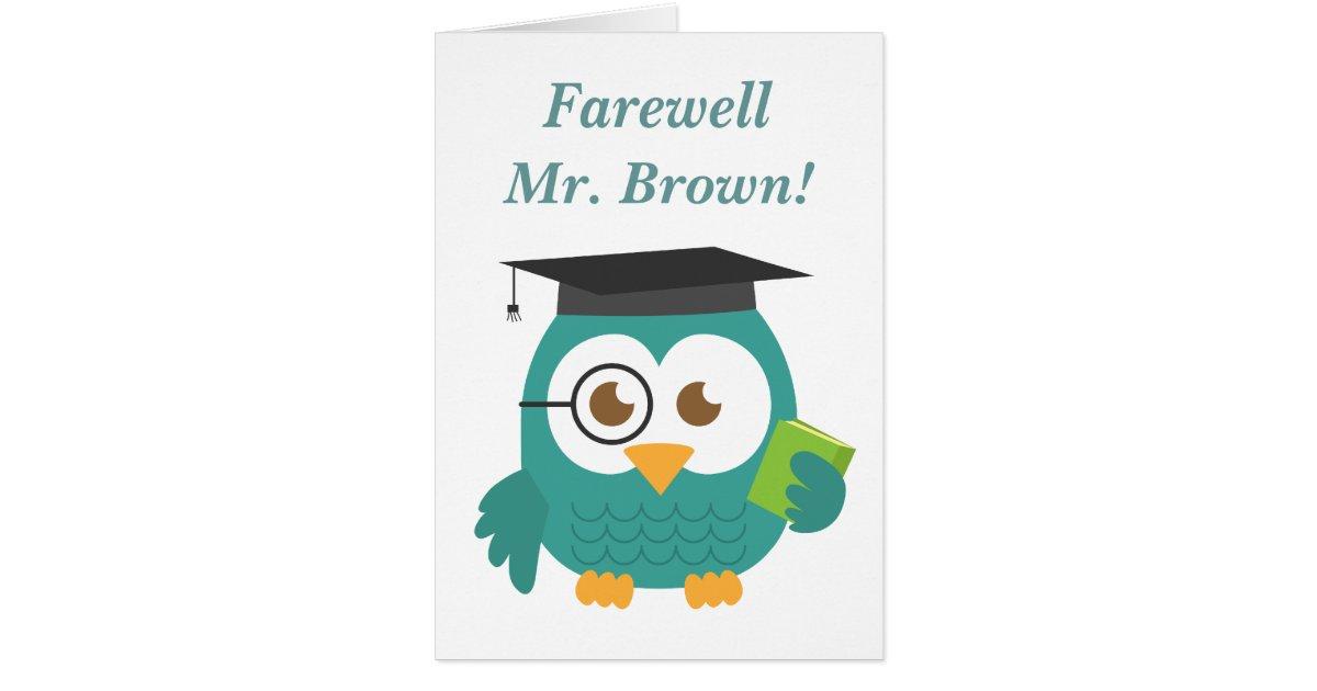 farewell to teacher cute teacher owl card  zazzle