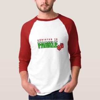 FARKLE - addicted Tshirt