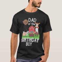 Farm Dad Birthday Boy Mother Animal loving Kid T-Shirt