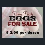 "Farm Fresh Eggs For Sale 2 Yard Sign<br><div class=""desc"">This customizable sign will advertise your egg business to potential customers.</div>"