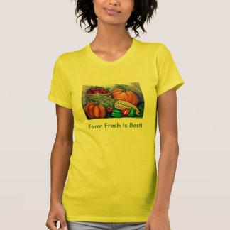 Farm Fresh Is Best! Tshirt