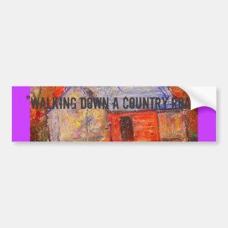 "farm house art  ""walking down a country road"" bumper sticker"