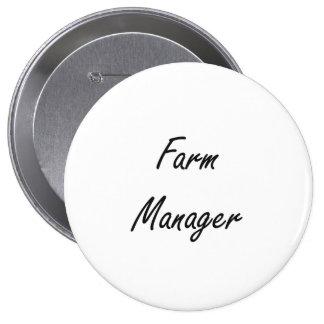 Farm Manager Artistic Job Design 4 Inch Round Button