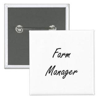 Farm Manager Artistic Job Design 2 Inch Square Button