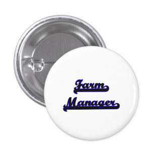 Farm Manager Classic Job Design 1 Inch Round Button