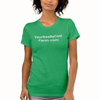 Farm promotion, farm girl, green, your own words T-Shirt