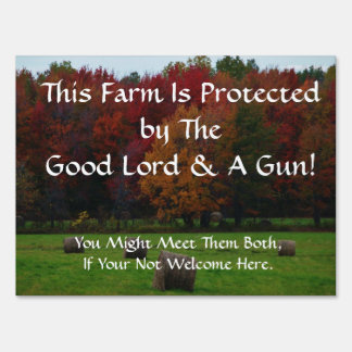 Farm Protected By... Yard Sign