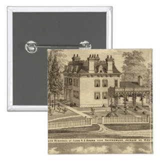 Farm residence of Judge RS Brown Pinback Button