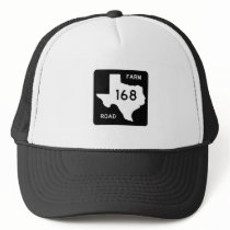 Farm-to-Market Road 168, Texas, USA Trucker Hat