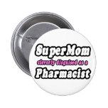 Farmacéutico del SuperMom… Pin