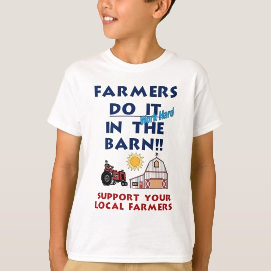 Farmer do it in the barn T-Shirt
