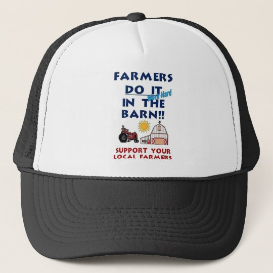 Farmer do it in the barn trucker hat