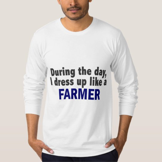 Farmer During The Day T-Shirt