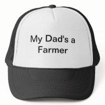 Farmer hat, farm, farming, My Dad's a farmer Trucker Hat