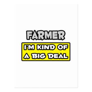 Farmer .. I'm Kind of a Big Deal Postcard