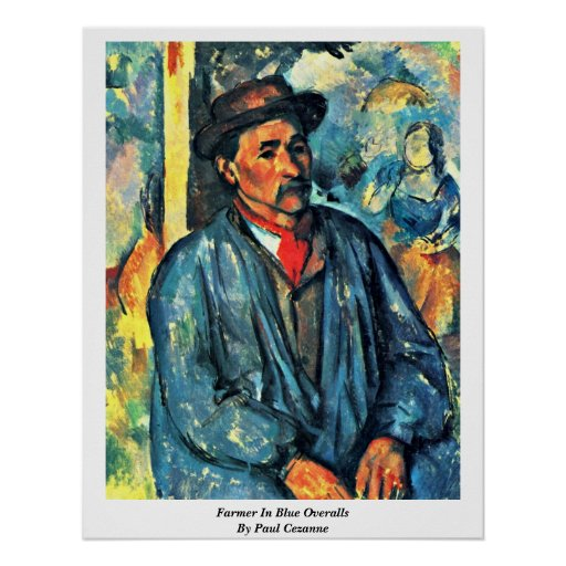 Farmer In Blue Overalls By Paul Cezanne Poster