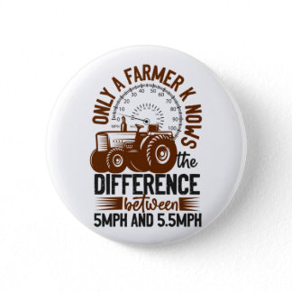 Farmer Knows The Difference MPH Tractor Life Button
