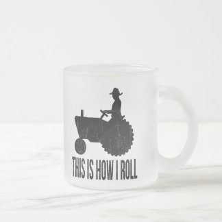 Farmer on  Tractor This is How I ROLL Frosted Glass Coffee Mug