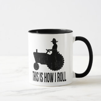 Farmer on  Tractor This is How I ROLL Mug